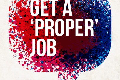 Get a Proper Job text on a red and blue speech bubble
